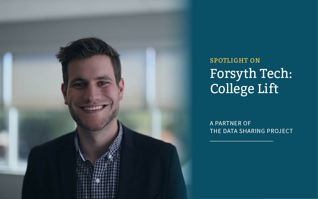 Spotlight on Forsyth Tech: College Lift, a partner of the Data Sharing Project