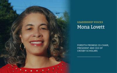 Interview with Mona Lovett, Co-Chair of The Forsyth Promise's Executive Advisory Board